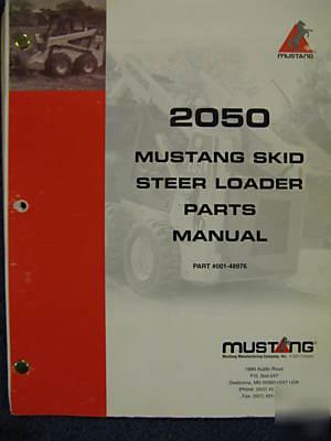 Mustang 2050 skid steer loader parts catalog manual